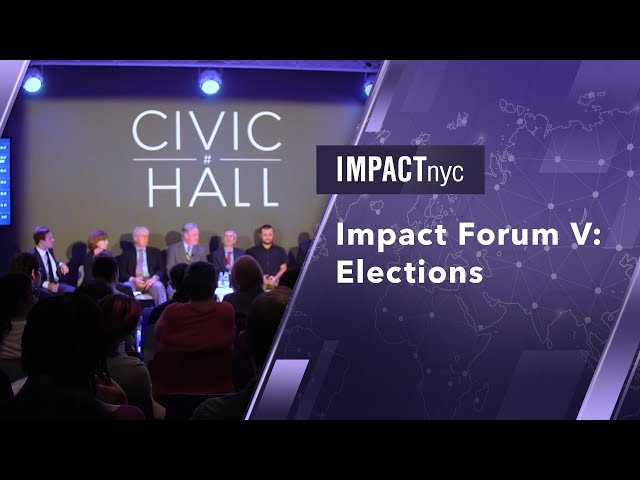Impact Forum V: Elections